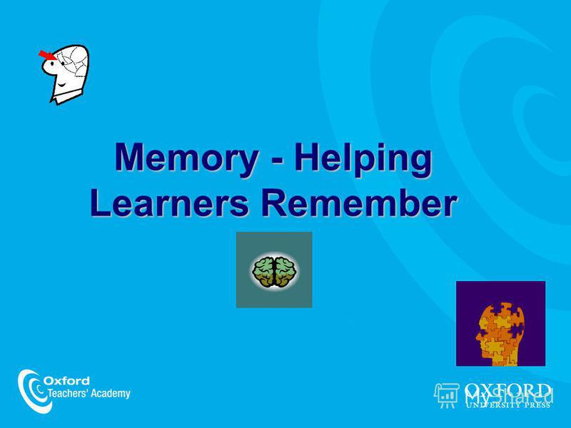 Memory - Helping Learners Remember