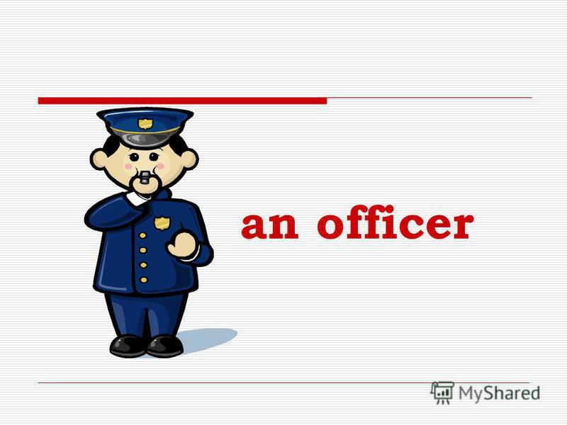 an officer