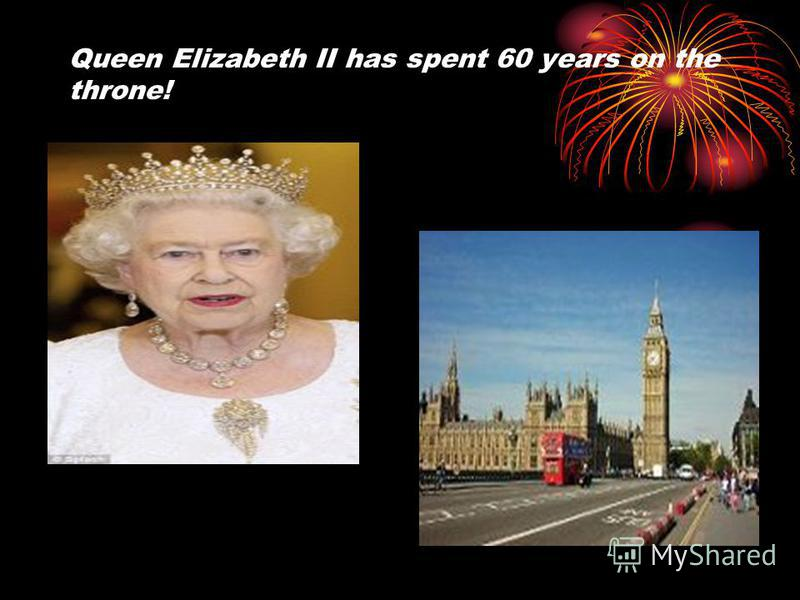 Queen Elizabeth II has spent 60 years on the throne!