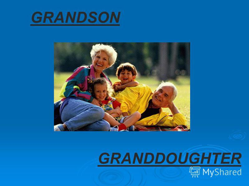 GRANDSON GRANDDOUGHTER