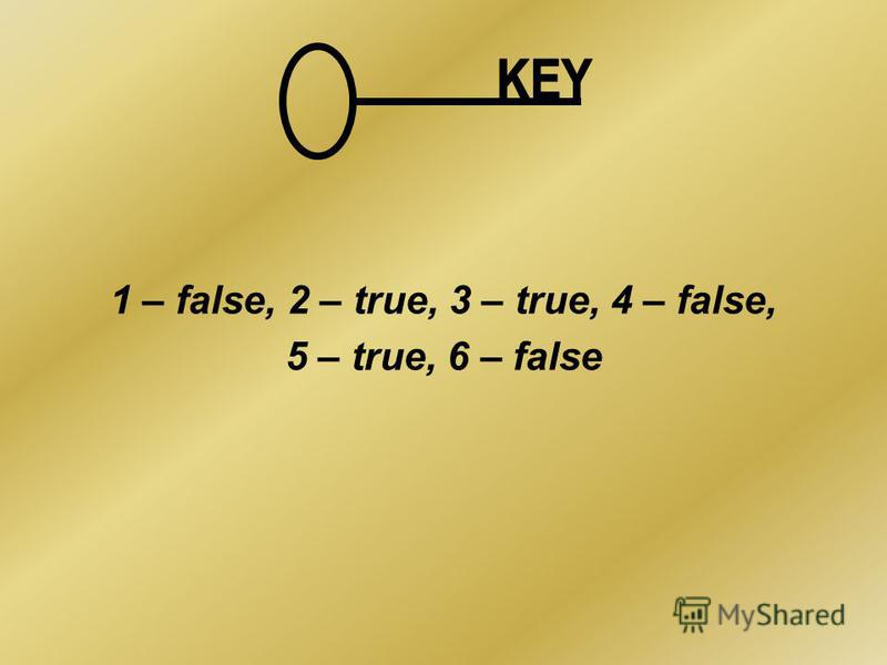 1 – false, 2 – true, 3 – true, 4 – false, 5 – true, 6 – false