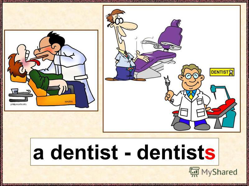 a dentist - dentists