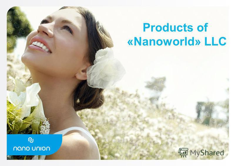Products of «Nanoworld» LLC