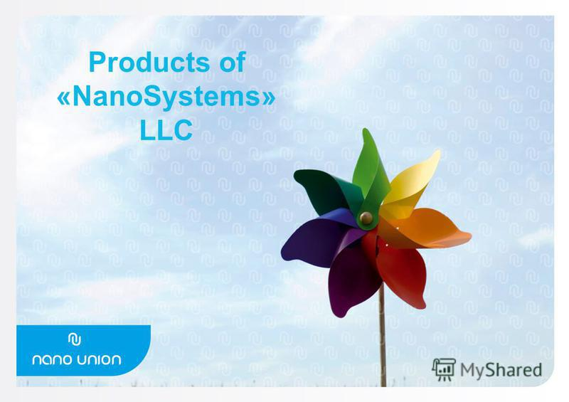 Products of «NanoSystems» LLC