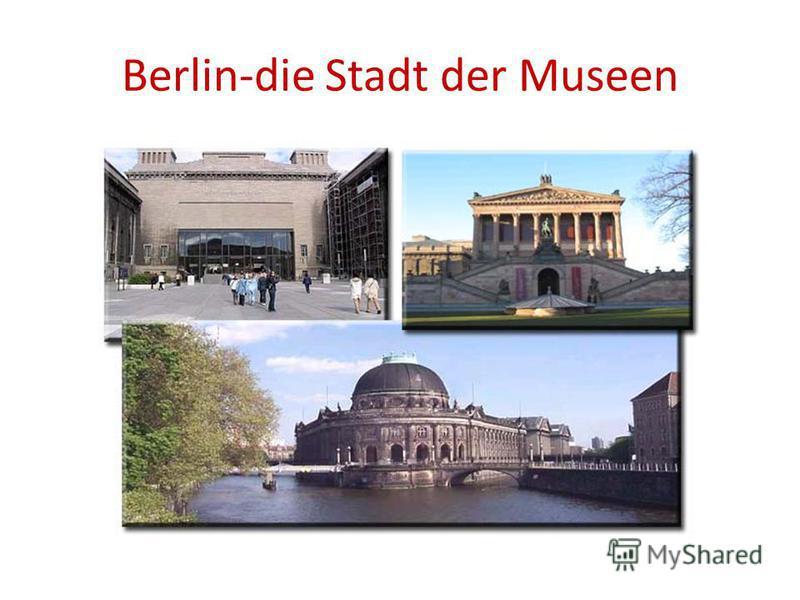 Berlin-die Stadt der Museen