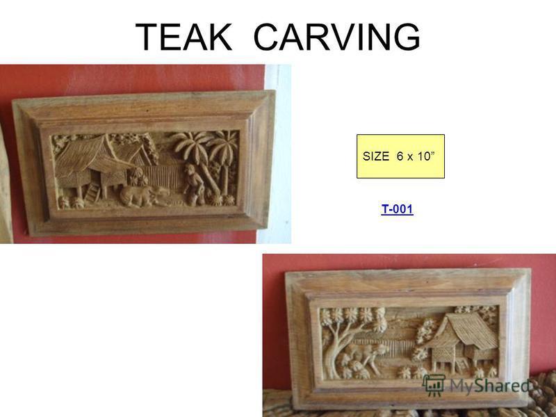 TEAK CARVING SIZE 6 x 10 T-001