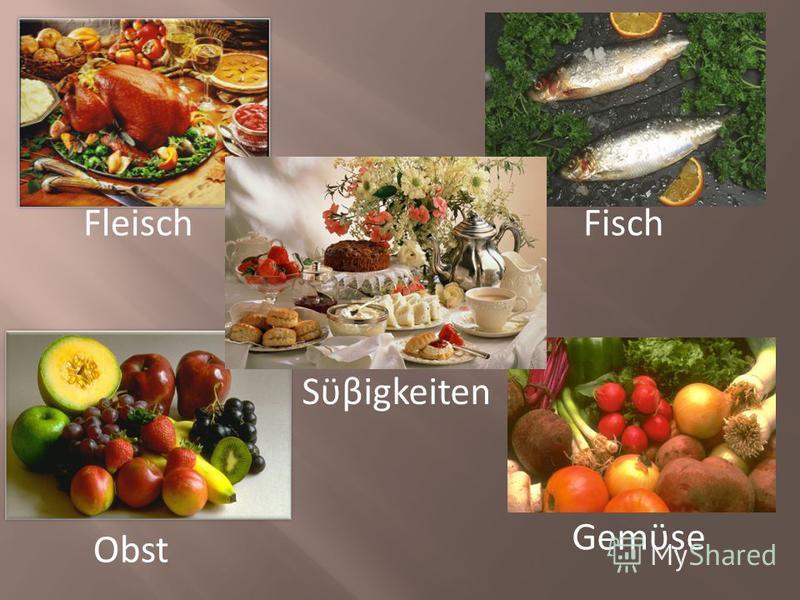 FischFleisch Gemϋse Obst Sϋβigkeiten