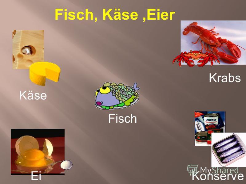 Fisch, Käse,Eier Käse Ei Krabs Fisch Konserve