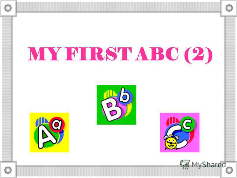 MY FIRST ABC (2)
