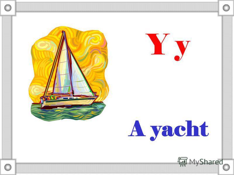 A yacht Y y