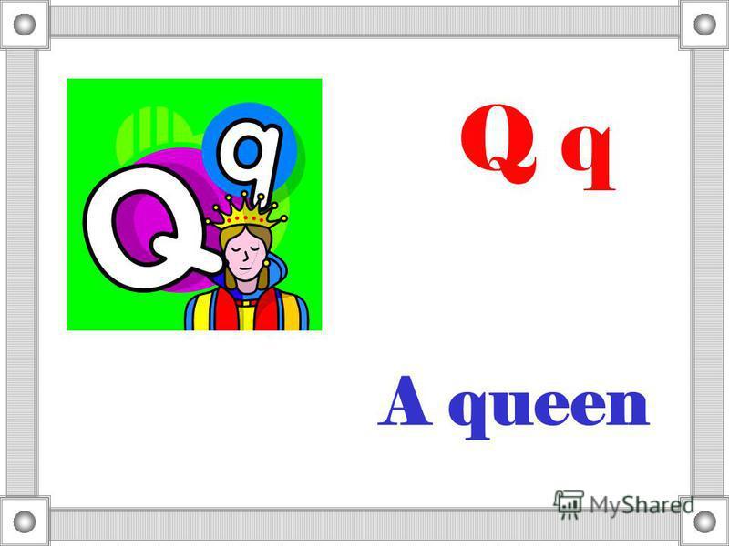 A queen Q q