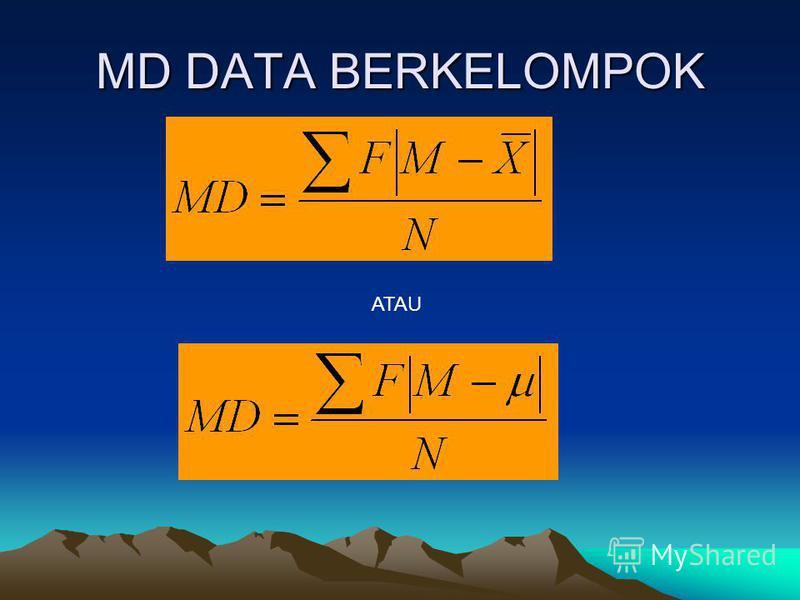 MD DATA BERKELOMPOK ATAU