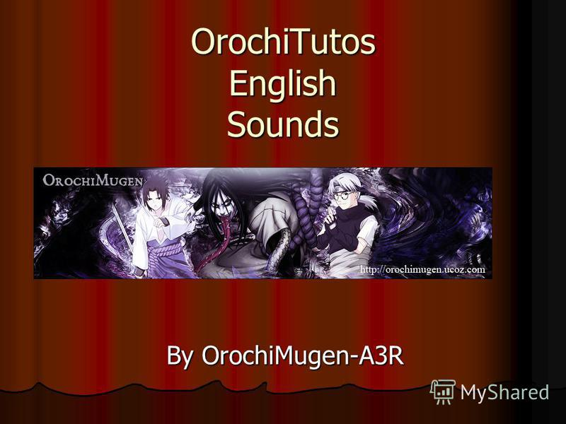 OrochiTutos English Sounds By OrochiMugen-A3R