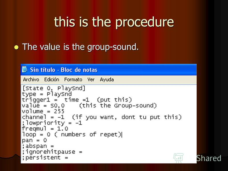 this is the procedure The value is the group-sound. The value is the group-sound.