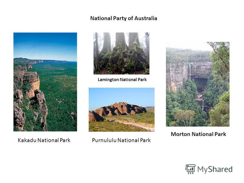 National Party of Australia Kakadu National Park Lamington National Park Morton National Park Purnululu National Park
