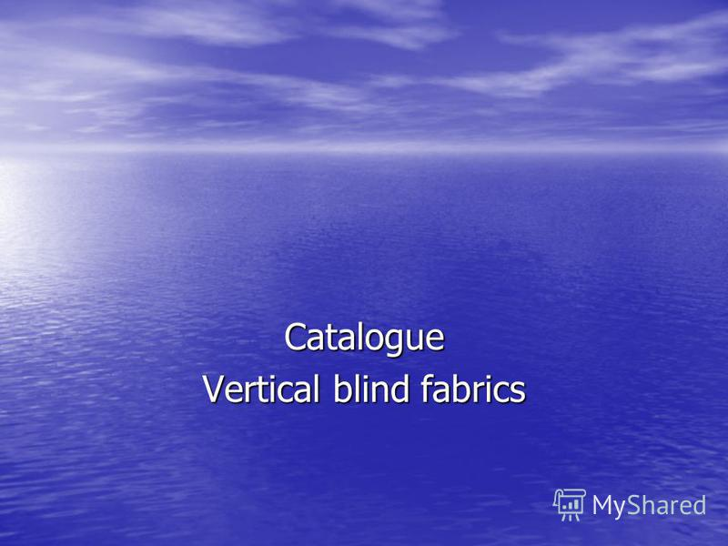 Catalogue Vertical blind fabrics