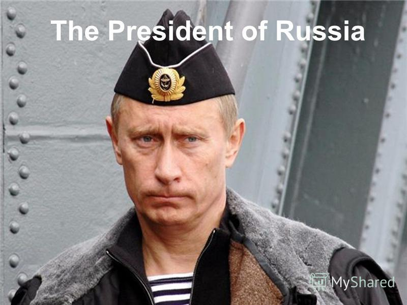 The President of Russia
