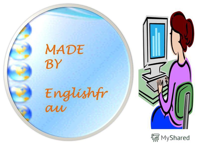 MADE BY Englishfr au