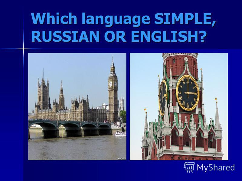 Which language SIMPLE, RUSSIAN OR ENGLISH?