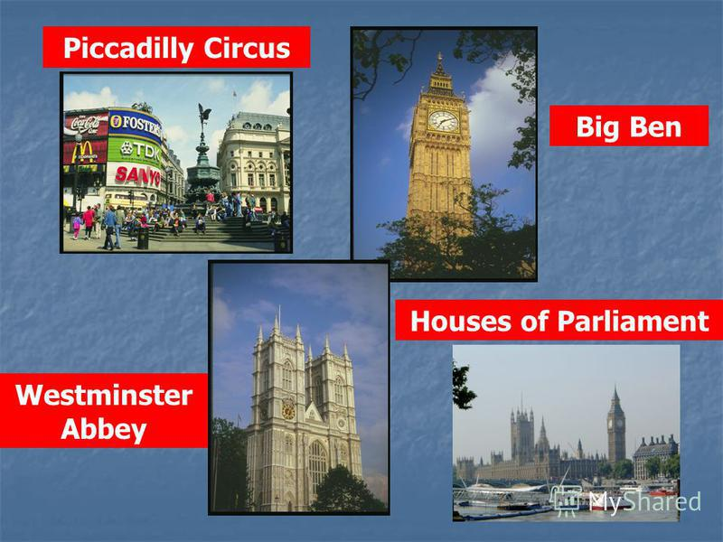 Piccadilly Circus Big Ben Houses of Parliament Westminster Abbey