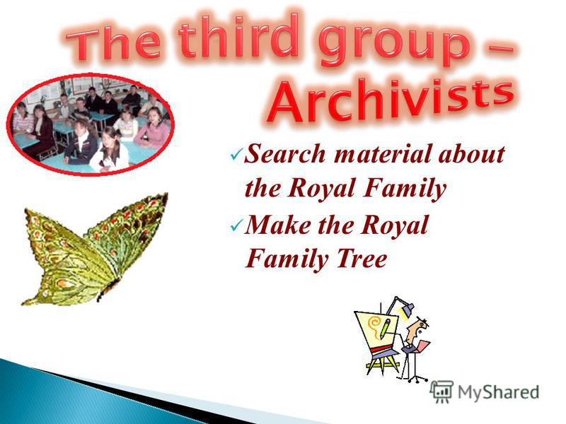 Search material about the Royal Family Make the Royal Family Tree