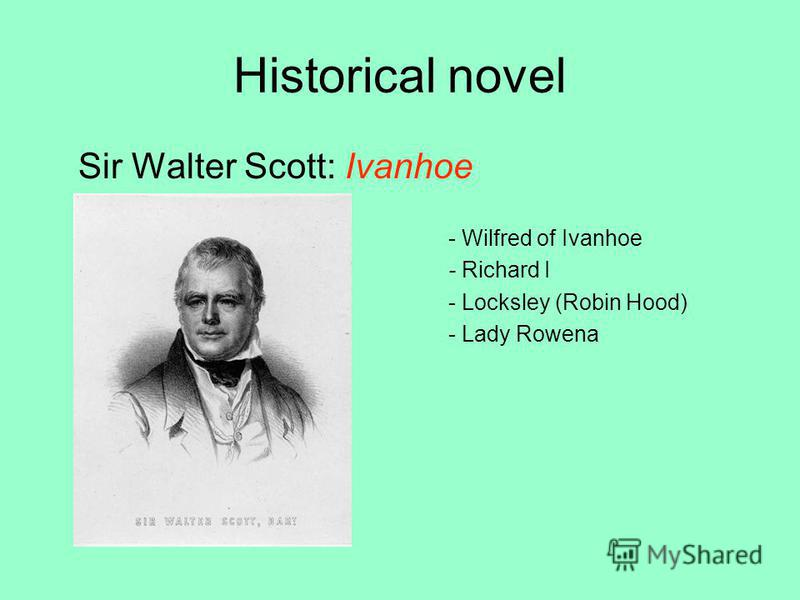 Historical novel Sir Walter Scott: Ivanhoe - Wilfred of Ivanhoe - Richard I - Locksley (Robin Hood) - Lady Rowena