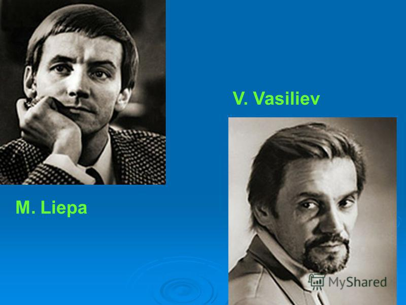 M. Liepa V. Vasiliev
