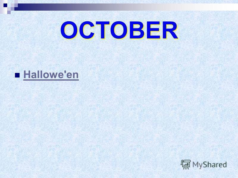 OCTOBER Hallowe'en