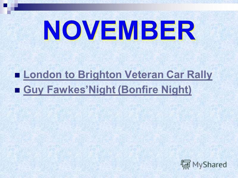 NOVEMBER London to Brighton Veteran Car Rally Guy FawkesNight (Bonfire Night)