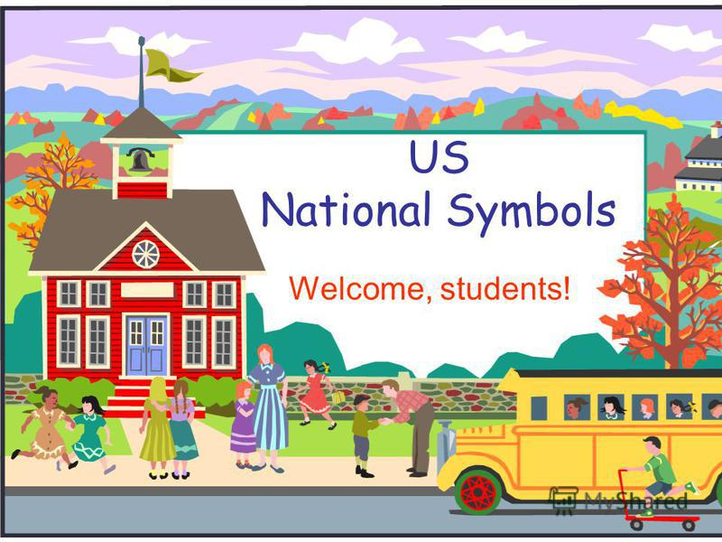 US National Symbols Welcome, students!