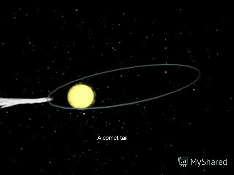 A comet tail