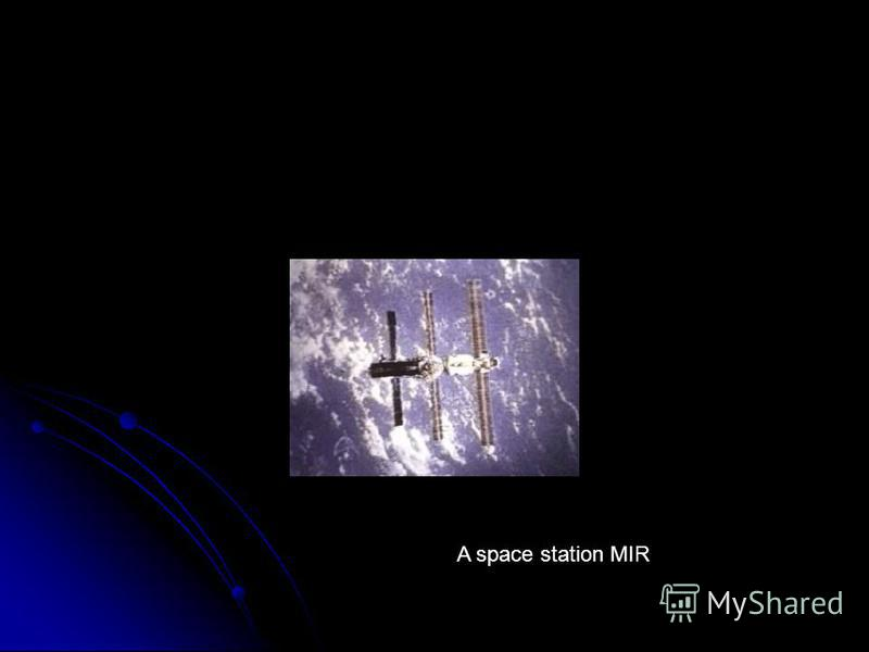 A space station MIR