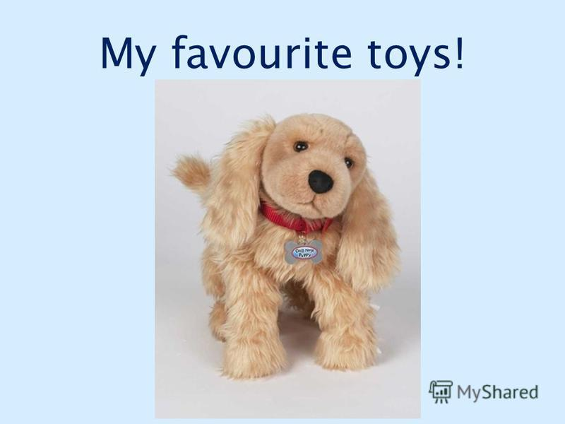 My favourite toys!