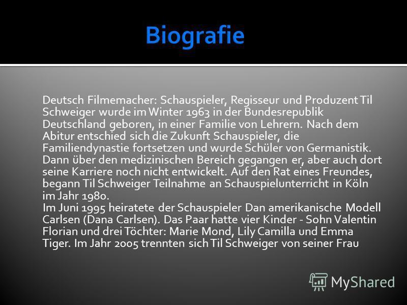 Deutsch Filmemacher: Schauspieler, Regisseur und Produzent Til Schweiger wurde im Winter 1963 in der Bundesrepublik Deutschland geboren, in einer Familie von Lehrern. Nach dem Abitur entschied sich die Zukunft Schauspieler, die Familiendynastie forts