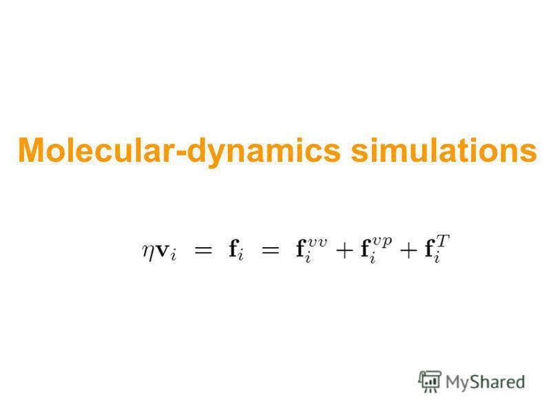 Molecular-dynamics simulations