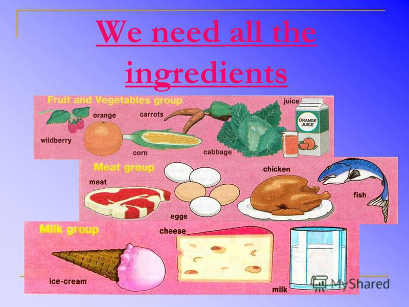 We need all the ingredients