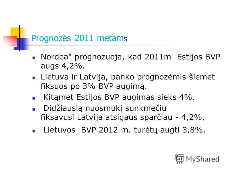 Prognozės 2011 metam s Nordea