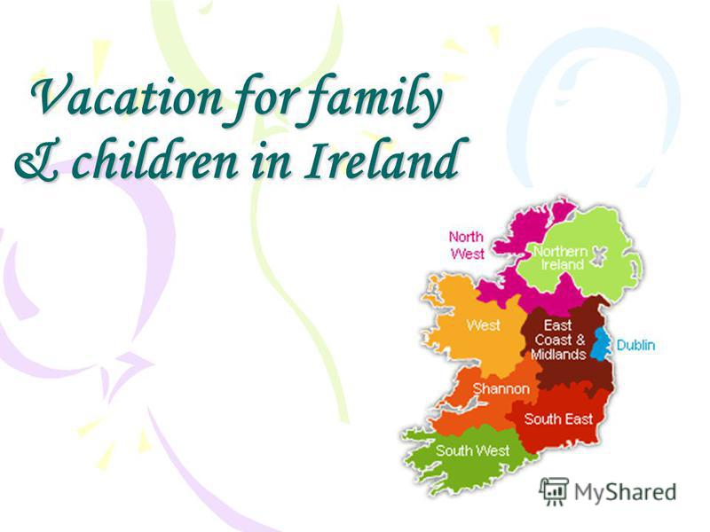 Vacation for family & children in Ireland