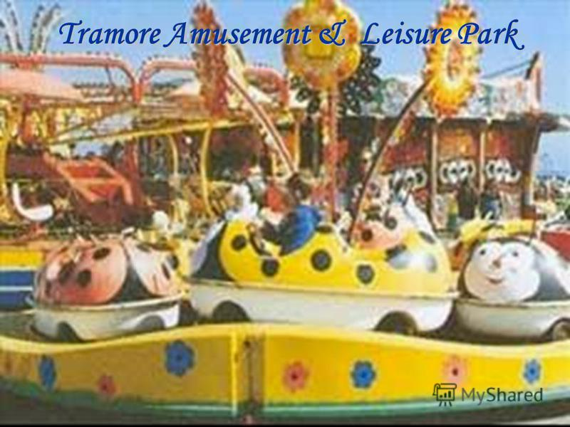 Tramore Amusement & Leisure Park