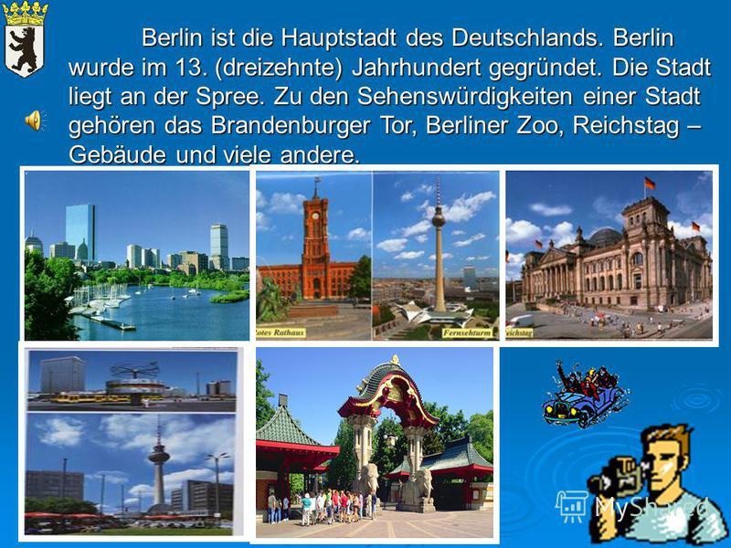 Hört den Text und beantwortet die Fragen: 1. 1. Wann wurde Berlin gegründet? 2. 2. Wo liegt Berlin? Unterstreicht diese Sätze.