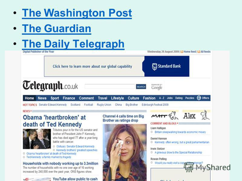 The Washington Post The Guardian The Daily Telegraph