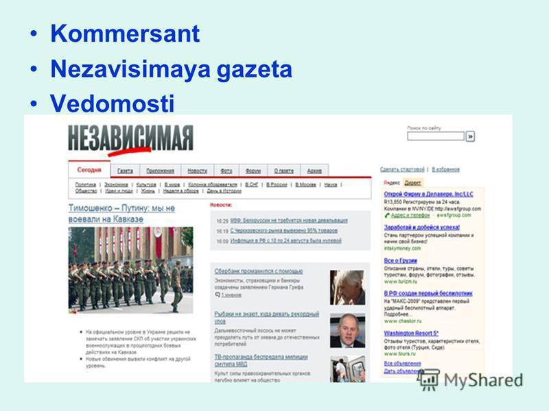 Kommersant Nezavisimaya gazeta Vedomosti