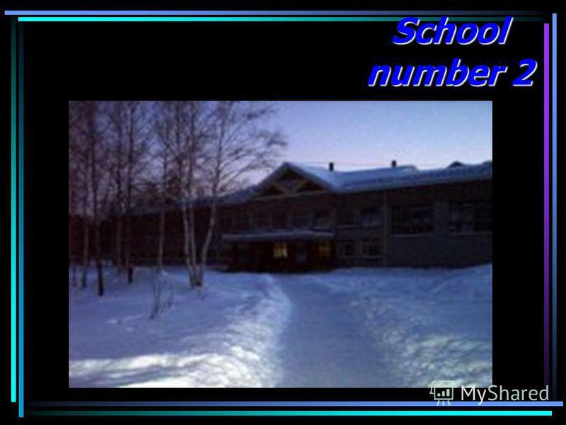 School number 2