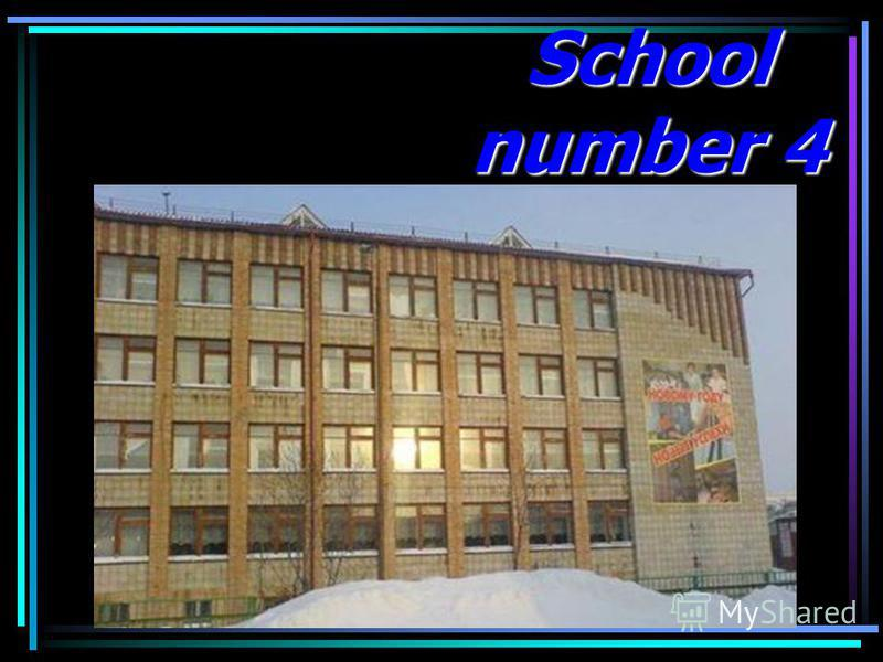 School number 4