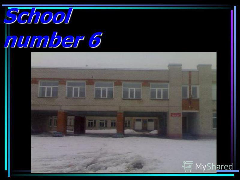 School number 6
