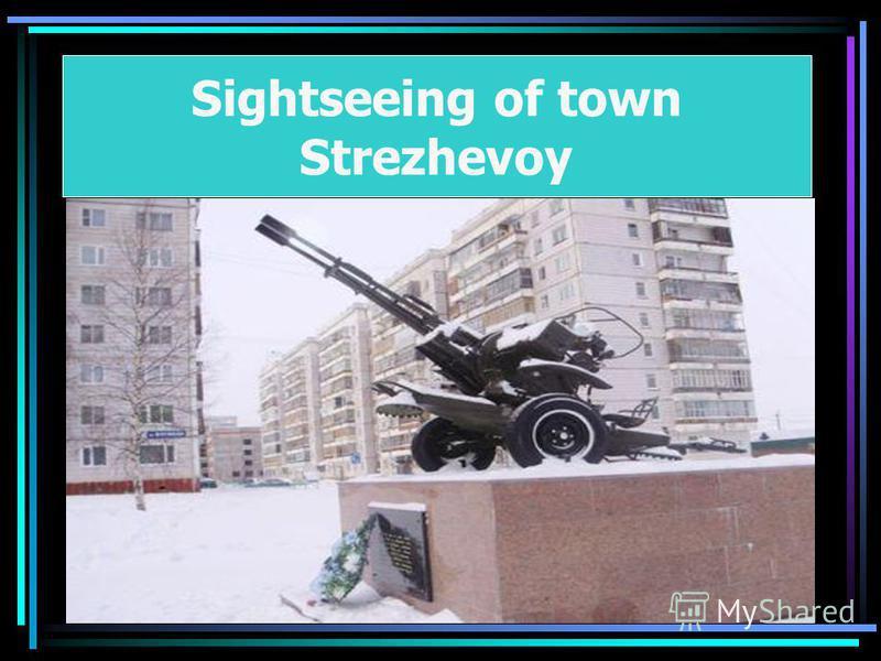 Sightseeing of town Strezhevoy