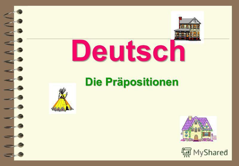 1 Die Präpositionen Deutsch Deutsch