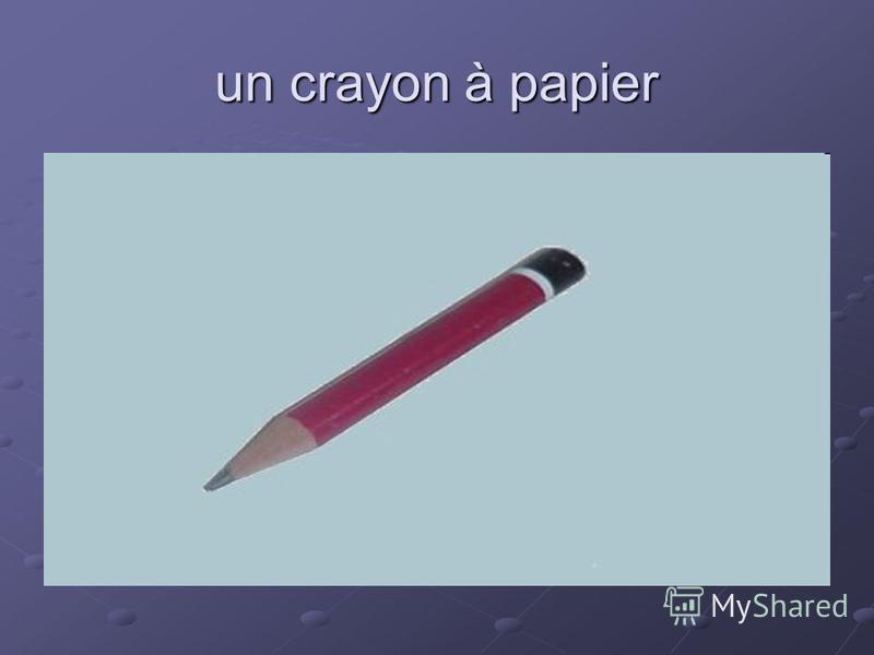 un crayon à papier