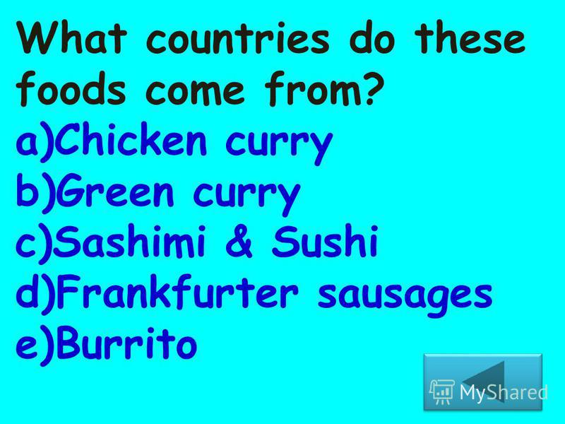 Name one famous food from these countries.