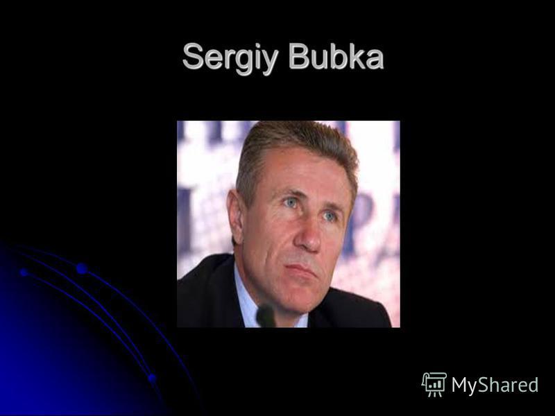 Sergiy Bubka